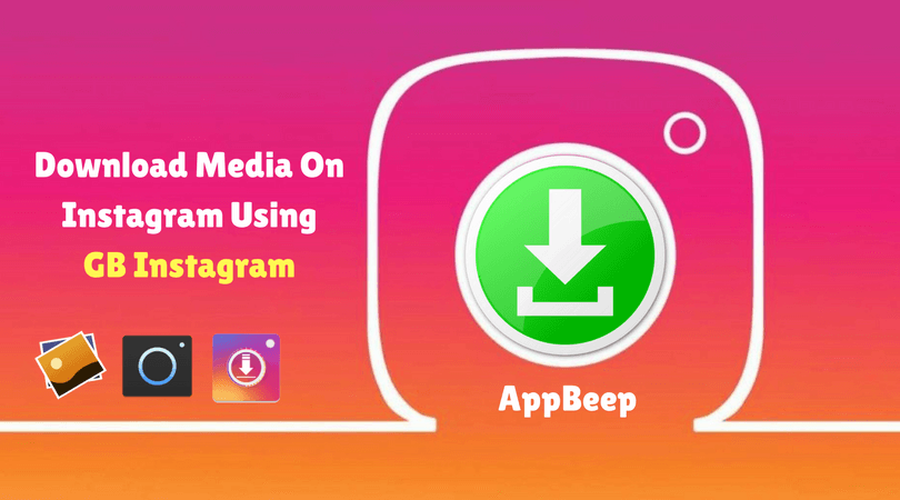 Secure]: Download the Latest Version of GB Instagram 2019 | AppBeep