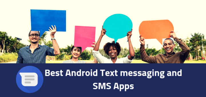 Best texting and SMS apps Android
